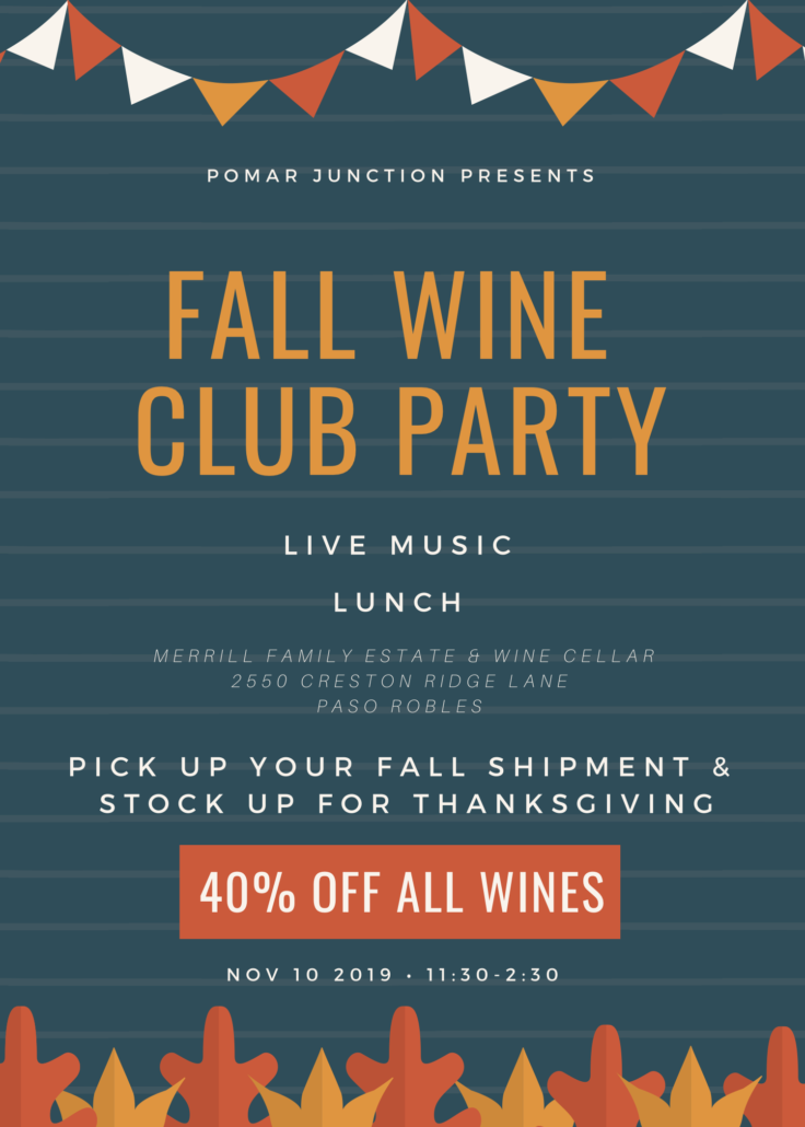 Fall Wine Club Pick-Up Party @ Merrill Family Ranch & Wine Cellar | Paso Robles | California | United States